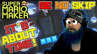 IT'S ABOUT TIME... - Super Mario Maker - Super Expert No Skip with Oshikorosu