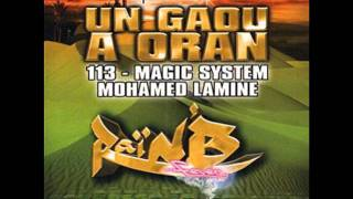 rai nb fever- 113 et Magic system - Un gaou a Oran