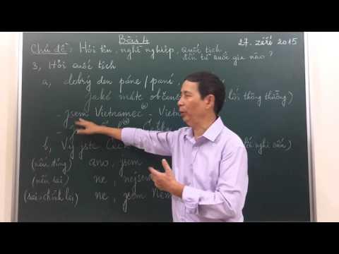 Học tiếng Séc - Bài 4 : Tiếng Séc giao tiếp