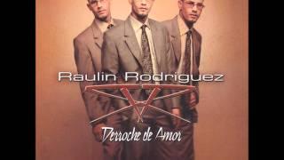 Raulin Rodriguez - Derroche De Sexo