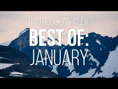 Bad Decisions Alex Best of: January 2016 - Skate[Slate].TV