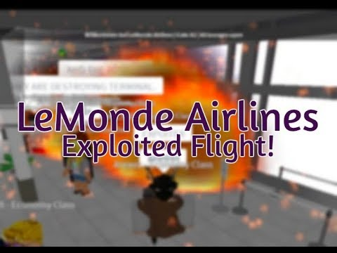 LEMONDE GOT EXPLOITED! | ROBLOX LeMonde Airlines