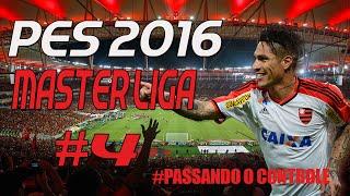 PES 2016 MASTER LIGA #4 CLÁSSIFICAÇÃO EMOCIONANTE  [PS4 PT-BR]