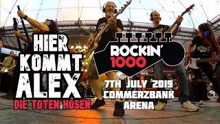 Hier Kommt Alex - Die Toten Hosen - Rockin'1000 - Frankfurt 2019 (Multicam + Good Sound)