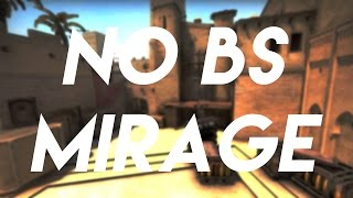 No Bulls**t Mirage Tips