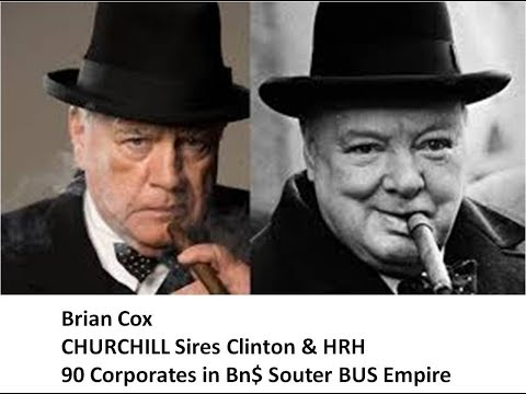 Brian Cox CHURCHILL Sires Clinton HRH 90 Corporates in Bn$ Souter BUS Empire