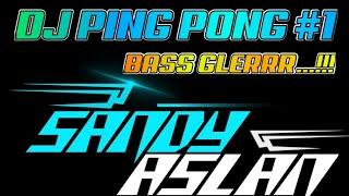 DJ PING PONG VIRAL KARNAVAL TERBARU 2020 VERSI Sandy Aslan #1