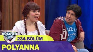 Polyanna - Güldür Güldür Show 234.Bölüm