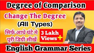 Change The Degree | English Grammar Series | Dinesh Sir