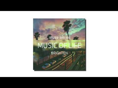 BRIGHTEN : Music Of Life