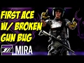Rainbow Six Siege MIRA ACE w/ BROKEN GUN First Mira 5 Kills