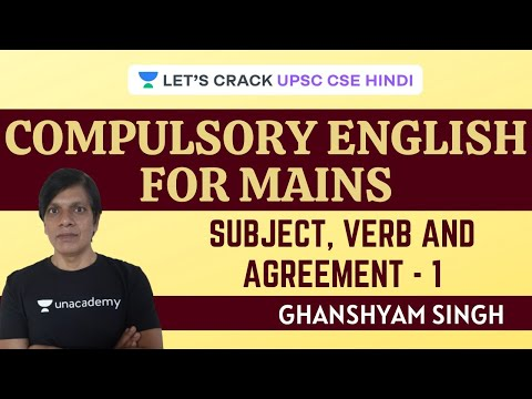 Subject, Verb & Agreement - 1 | Compulsory English for Mains | UPSC CSE/IAS 2021 Hindi