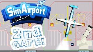 Adding the 2nd Gate! - Sim Airport Gameplay - SimAirport Part 2