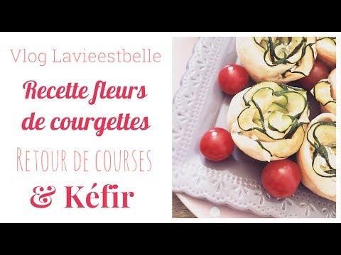 🎦-vlog---recette-fleurs-de-courgettes---retour-de-courses---kéfir-🎦