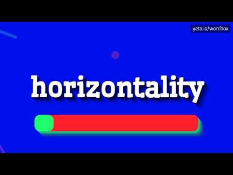 HORIZONTALITY - HOW TO PRONOUNCE IT!?