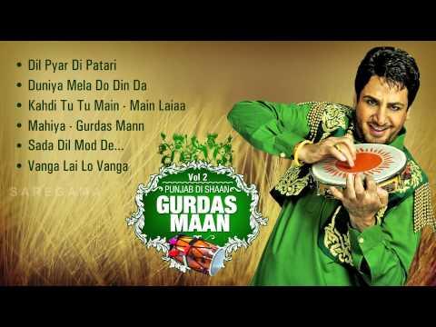 Punjab Di Shaan Gurdas Mann Vol 2 | Audio Jukebox | Best of Gurdas Mann