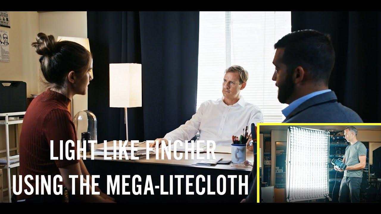 How To Light Like Fincher | W/ Mega LiteCloth