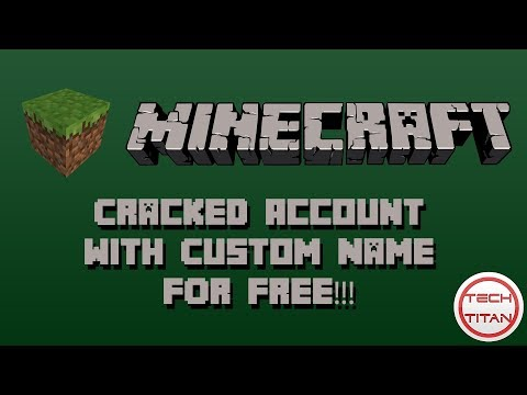 Get A Cracked Minecraft Account With Your Own Name!!