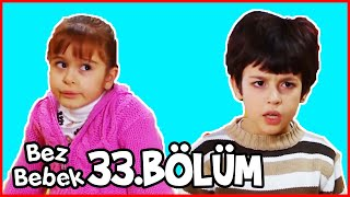 Bez Bebek Kısa Bölümler - 33. Bölüm