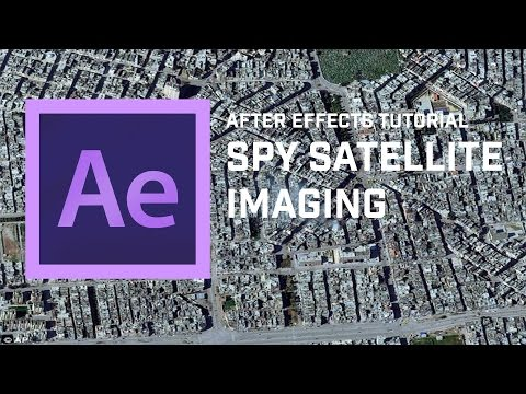 Adobe After Effects Tutorial: Spy Satellite Imagery
