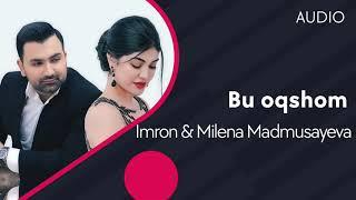 Imron va Milnea Madmusayeva - Bu oqshom (AUDIO)