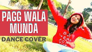 PAGG VALA MUNDA | DANCE COVER By BHAVNA | FLAWSOME BEES