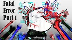 Fatal Error Part 1【 Undertale Comic Dub 】