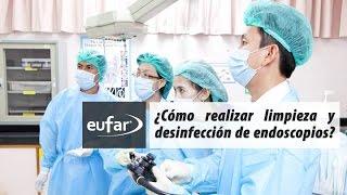 ¿Cómo limpiar y desinfectar Endoscopios Flexibles?  | Junio 2014