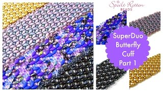 SuperDuo Butterfly Cuff Part 1