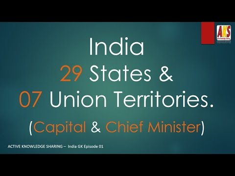 Indian States & Union Territories | Capital | Chief Minister
