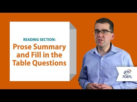 TOEFL® Reading Questions - Prose Summary And Fill In A Table │Inside The TOEFL® Test