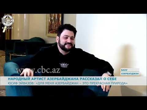 Юсиф Эйвазов: Для меня Азербайджан – это прекрасная природа