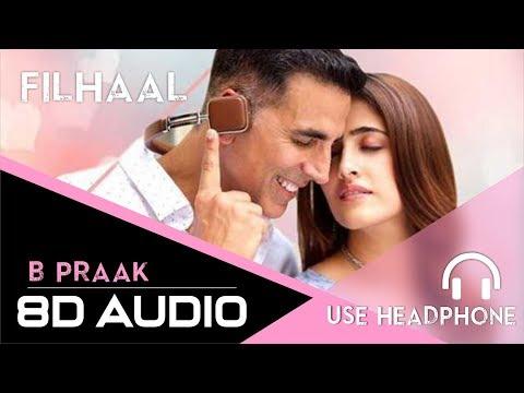 8d-audio---filhaal---akshay-kumar,-b-praak-|-3d-song-|-main-kisi-aur-ka-hu-filhaal---use-headphone🎧