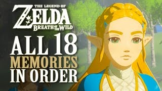 All 18 Memories In Order - Zelda Breath Of The Wild **SPOILERS**
