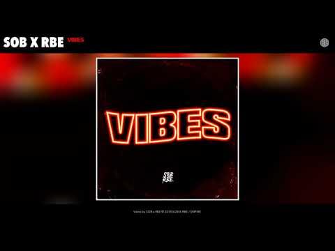SOB X RBE (Yhung T.O. & Slimmy B) - Vibes (Audio) | GANGIN II