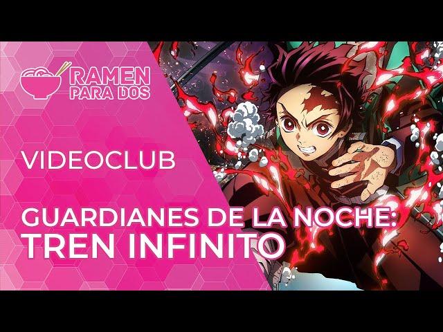 Guardianes de la noche: Tren Infinito | Vídeo club de anime