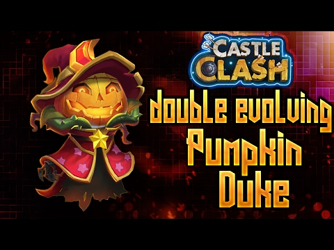 DOUBLE EVOLVING PUMPKIN DUKE//LEVELLING HIM UP//CASTLE CLASH