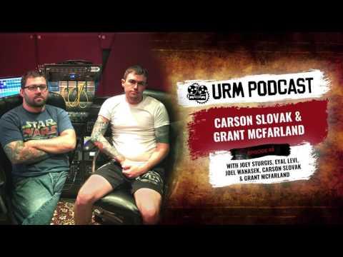 URM Podcast EP44 | Carson Slovak & Grant McFarland