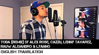 Toda (Remix) by Alex Rose, Cazzu, Lenny Tavarez, Rauw Alejandro & Lyanno | FULL ENGLISH TRANSLATION