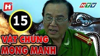 Vật Chứng Mong Manh – Tập 15 | Phim Hình Sự Việt Nam Hay Nhất 2017