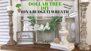 DOLLAR TREE ON A BUDGET WREATH/DIY MINIMALIST WREATH