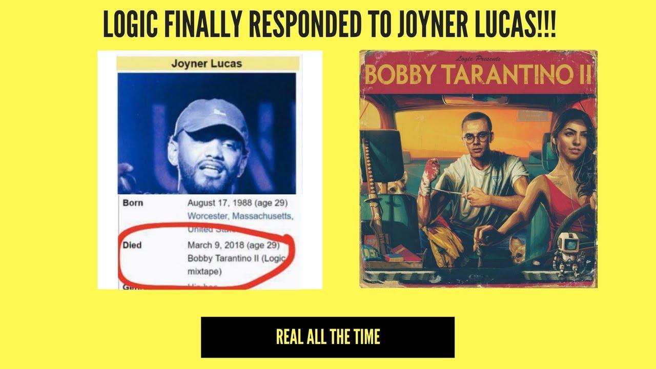 LOGIC FINALLY RESPONDED TO JOYNER LUCAS!!! BOBBY TARANTINO 2