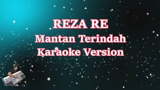 Reza Re- Mantan Terindah (Karaoke Lirik Tanpa Vocal)