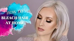 HOW TO: BLEACH YOUR HAIR AT HOME