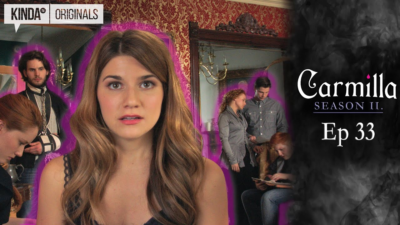 Carmilla Season 2 Episode 33