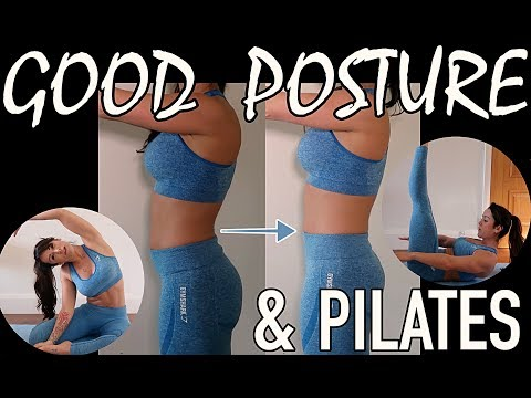 Correct Your Posture | Strengthen Your Core With Pilates