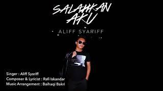 Aliff Syariff Salahkan Aku Demo.mp3
