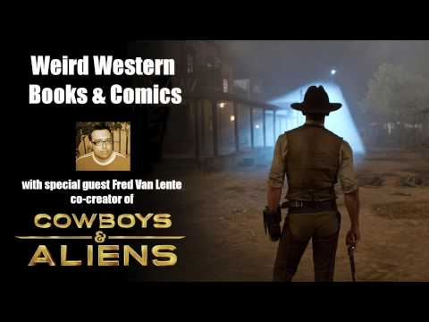 Weird Western Books & Comics with Fred Van Lente