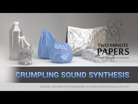 Crumpling Sound Synthesis | Two Minute Papers #115