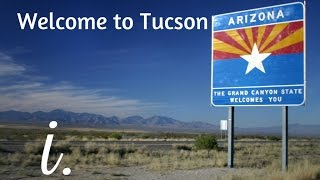 Everything you need to know about Tucson, Arizona